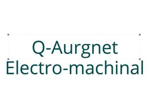 Q-Aurgnet Electro-Machinal